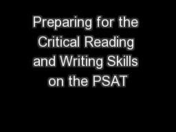 Preparing for the Critical Reading and Writing Skills on the PSAT