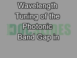Wavelength Tuning of the Photonic Band Gap in