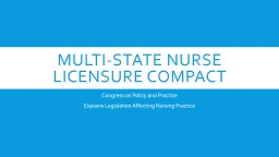 Multi-State Nurse Licensure Compact