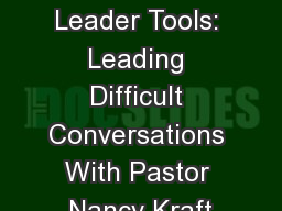 Church Leader Tools: Leading Difficult Conversations With Pastor Nancy Kraft