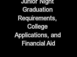 Junior Night Graduation Requirements, College Applications, and Financial Aid