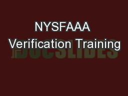 NYSFAAA Verification Training