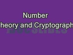 Number Theory and Cryptography PowerPoint PPT Presentation