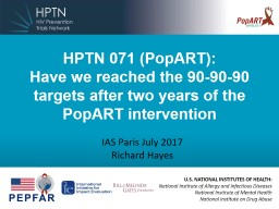 HPTN 071 ( PopART ):  Have we reached the 90-90-90 targets after two years of the