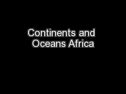 Continents and Oceans Africa