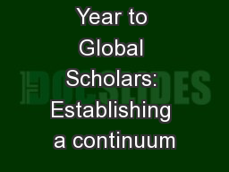 From Gap Year to Global Scholars: Establishing a continuum