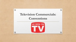 Television Commercials: Conventions