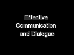 Effective Communication and Dialogue