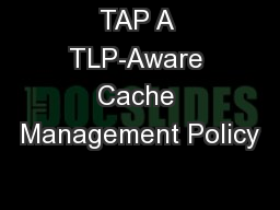 TAP A TLP-Aware Cache Management Policy