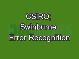 CSIRO; Swinburne Error Recognition