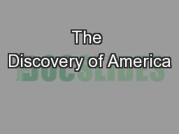 The Discovery of America PowerPoint PPT Presentation