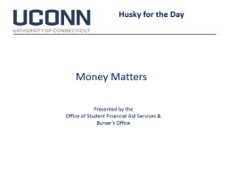 Money Matters Husky for the Day PowerPoint PPT Presentation