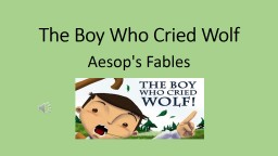 The Boy Who Cried Wolf Aesop's Fables