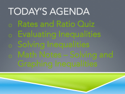 Today's Agenda Rates and Ratio Quiz