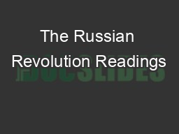 The Russian Revolution Readings