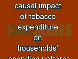 Assessing the causal impact of tobacco expenditure on households' spending patterns