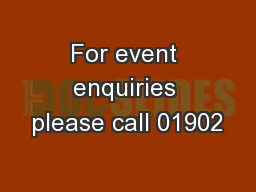 For event enquiries please call 01902