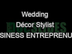Wedding Décor Stylist BUSINESS ENTREPRENUER
