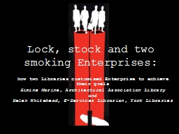 Lock, stock and two smoking Enterprises: