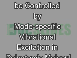 Can Internal Conversion be Controlled by Mode-specific Vibrational Excitation in Polyatomic Molecul