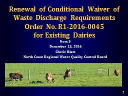 Renewal of Conditional Waiver of Waste Discharge Requirements