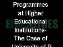 Setting  up eLearning Programmes at Higher Educational Institutions- The Case of University of P