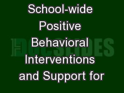 School-wide Positive Behavioral Interventions and Support for