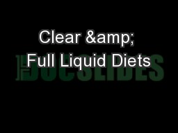 Clear & Full Liquid Diets