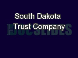 South Dakota Trust Company