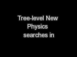 Tree-level New Physics searches in