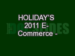 HOLIDAY'S 2011 E- Commerce -