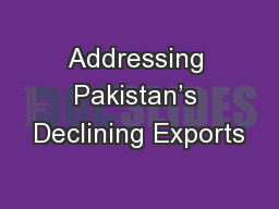 Addressing Pakistan's Declining Exports