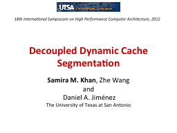 Decoupled Dynamic Cache Segmentation