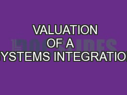 VALUATION OF A  SYSTEMS INTEGRATION