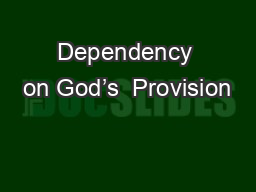 Dependency on God's  Provision