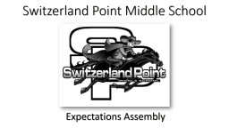 Switzerland Point Middle School PowerPoint PPT Presentation