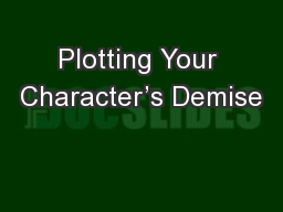 Plotting Your Character's Demise