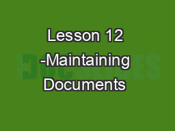Lesson 12 -Maintaining Documents & Macros