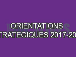 ORIENTATIONS STRATEGIQUES 2017-2021