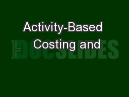 Activity-Based  Costing and