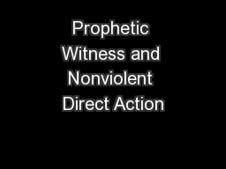 Prophetic Witness and Nonviolent Direct Action