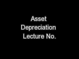 Asset Depreciation Lecture No.