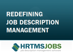REDEFINING  JOB DESCRIPTION MANAGEMENT PowerPoint PPT Presentation