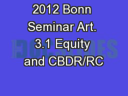 2012 Bonn Seminar Art. 3.1 Equity and CBDR/RC