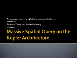 Massive Spatial Query on the