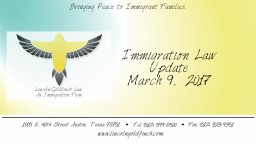 Immigration Law Update March 9, 2017 PowerPoint PPT Presentation