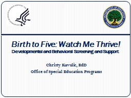 Birth to Five: Watch Me Thrive! PowerPoint PPT Presentation