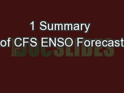 1 Summary of CFS ENSO Forecast