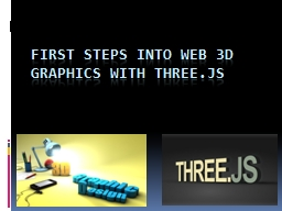 First steps into Web 3D Graphics with Three.js
