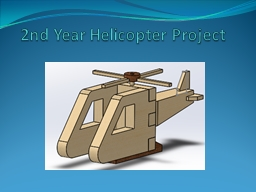 2nd Year Helicopter Project
